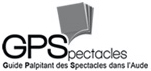 GPSpectacles Guide Palpitant des Spectacles dans l'Aude